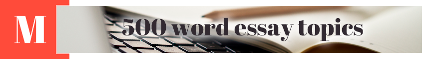 500 word essay topics