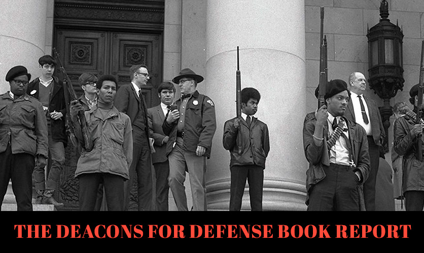 the-deacons-for-defense-book-report