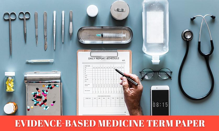 Evidence-Based-Medicine-Term-Paper