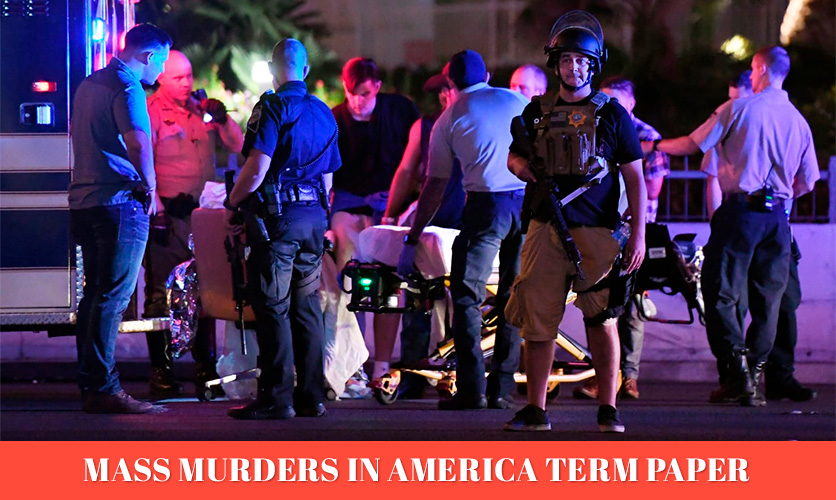 Mass-Murders-in-America-Term-paper