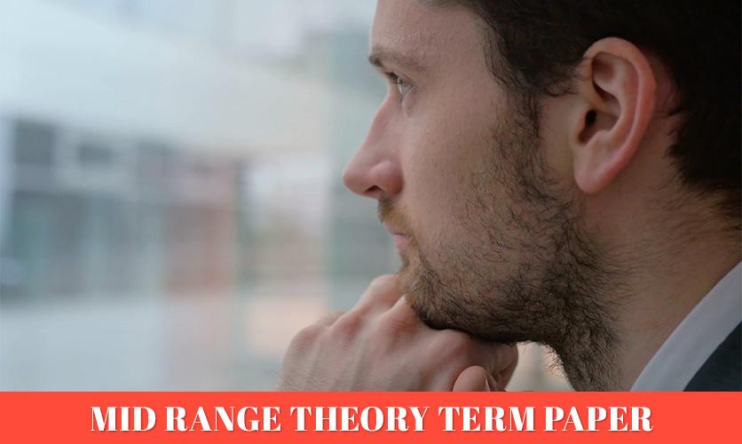 Mid-Range-Theory-Term-Paper