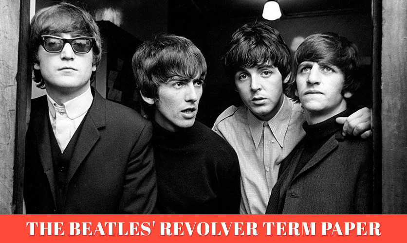 The-Beatles-Revolver-Term-Paper-sample