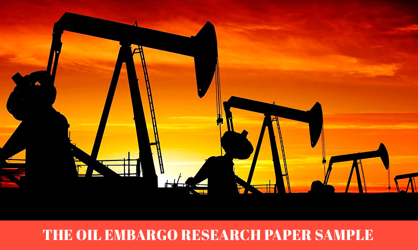 the-oil-embargo-research-paper-sample
