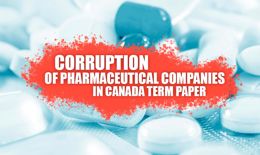 Corruption-of-Pharmaceutical-Companies-in-Canada