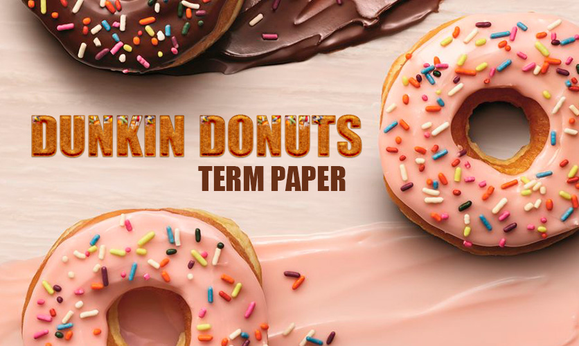 dunkin-donuts-term-paper-example
