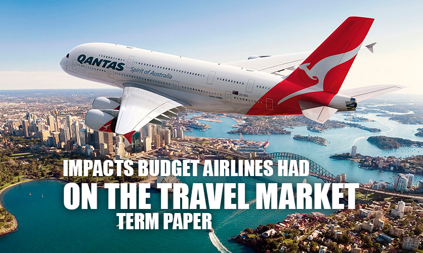 Impacts-Budget-Airlines-Had-on-the-Travel-Market-Term-Paper